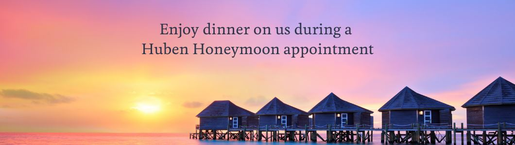 Enjoy Dinner On Us During A Huben Honeymoon Appointment (2)